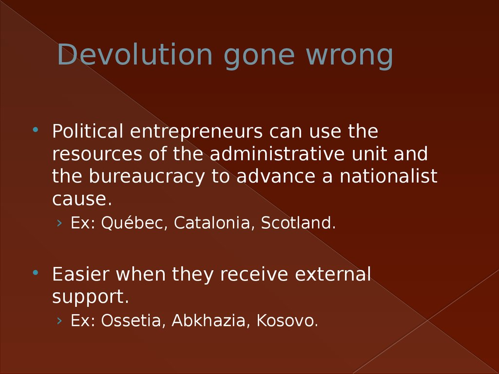 Devolution gone wrong