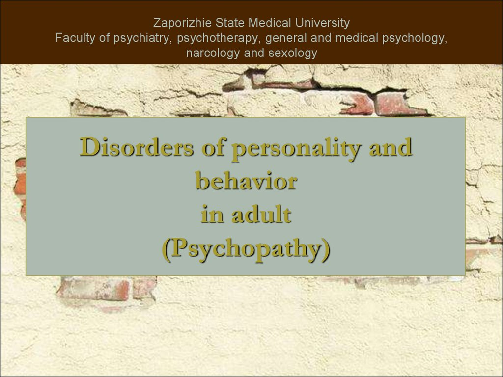Disorders of personality and behavior in adult (Psychopathy)