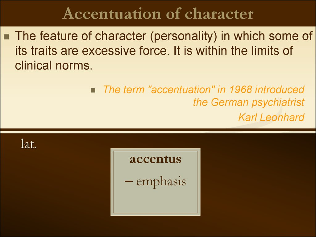 Accentuation of character