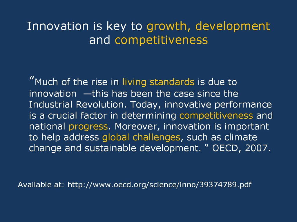 Innovation is key to growth, development and competitiveness