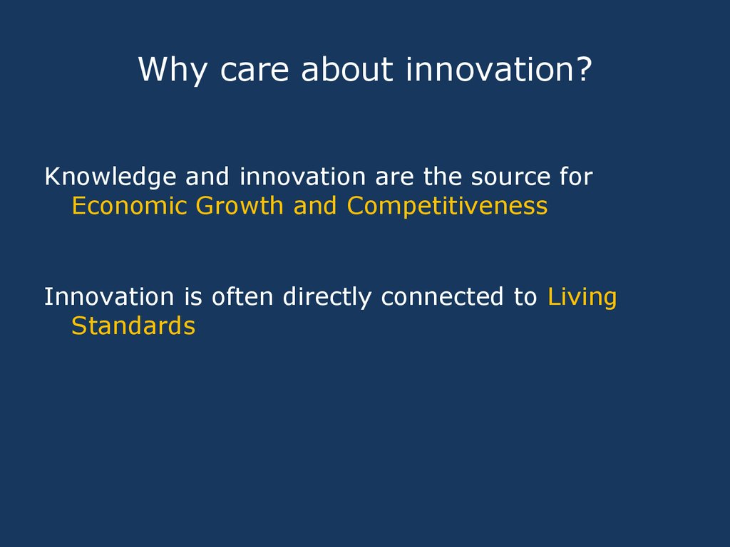 Why care about innovation?
