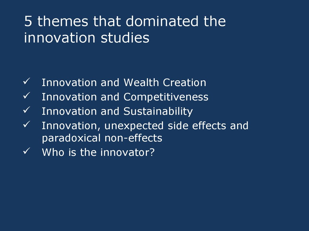 5 themes that dominated the innovation studies
