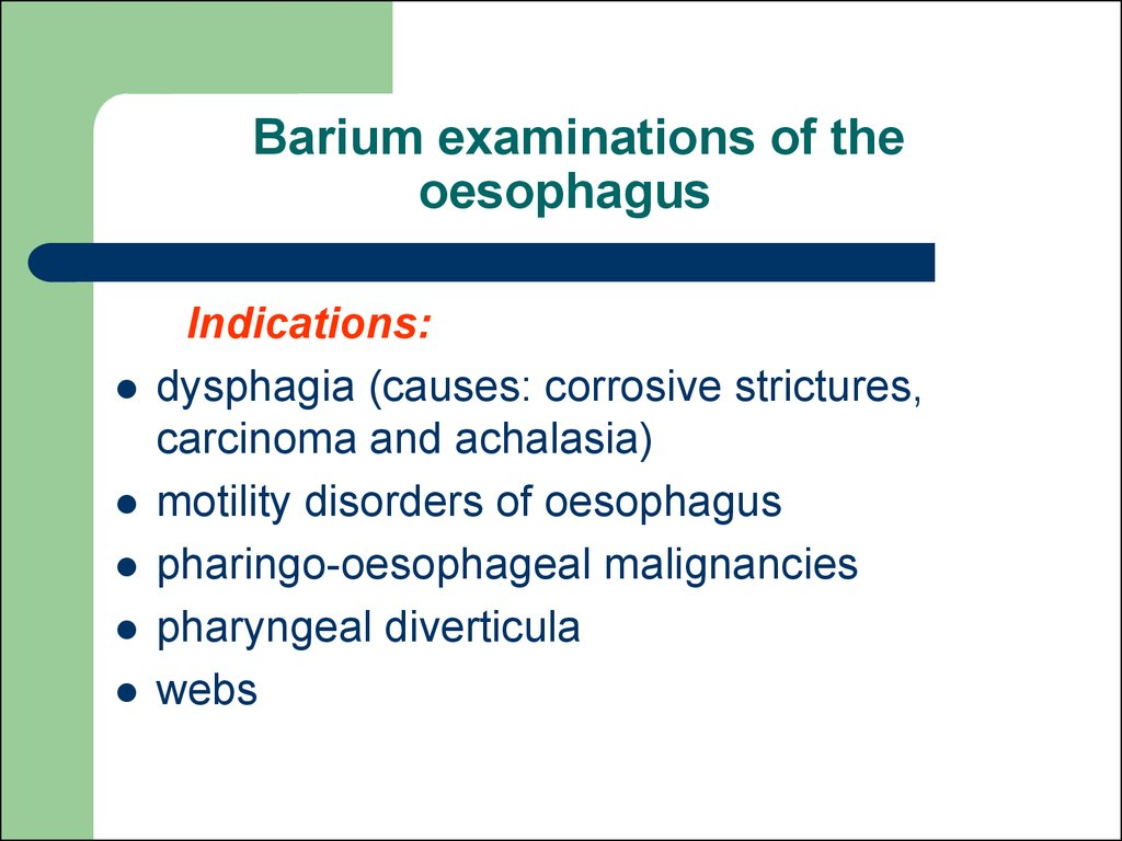 Barium examinations of the oesophagus