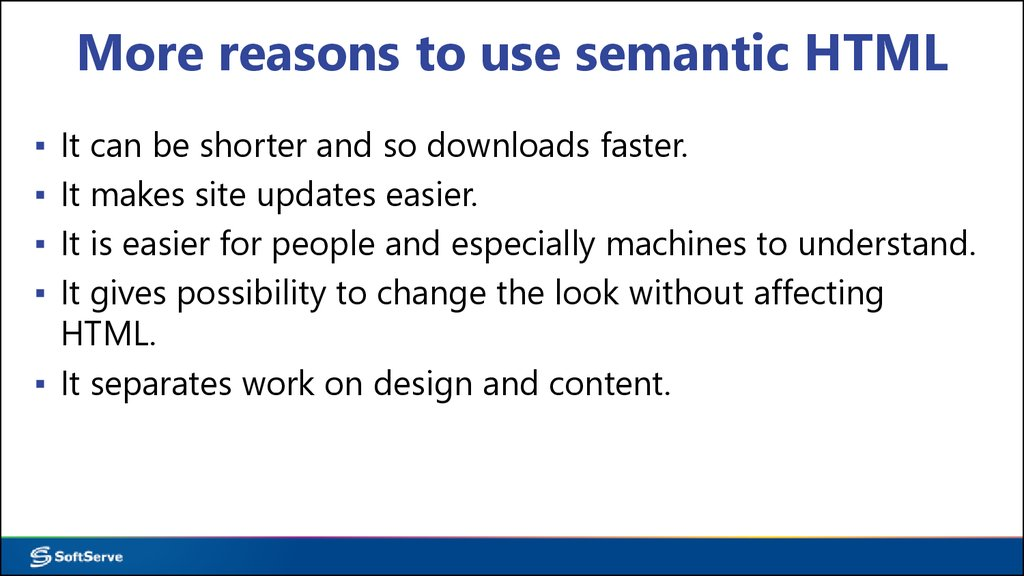 More reasons to use semantic HTML