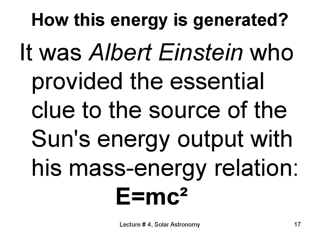 How this energy is generated?
