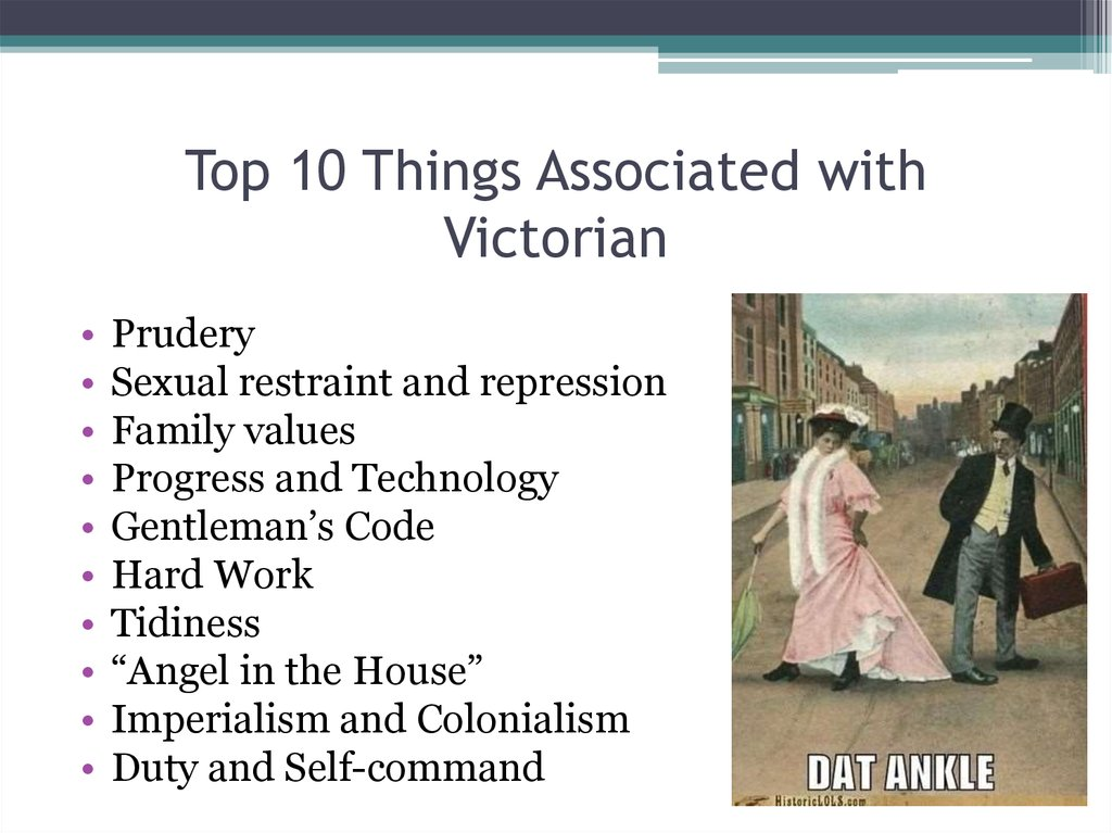 Top 10 Things Associated with Victorian