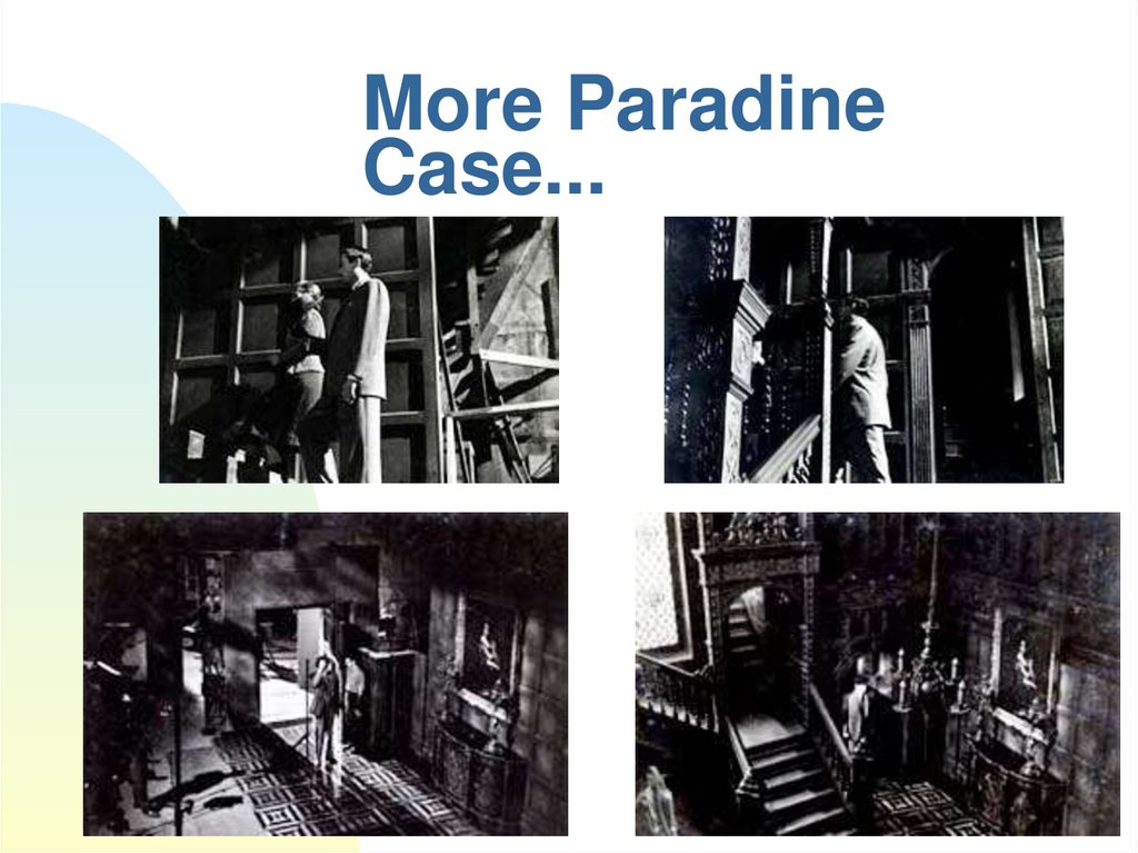 More Paradine Case...