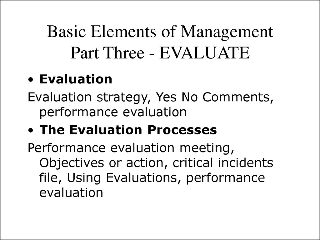 Basic Elements of Management Part Three - EVALUATE