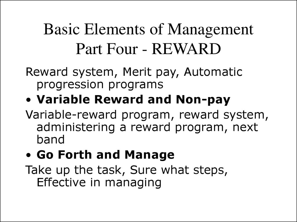 Basic Elements of Management Part Four - REWARD