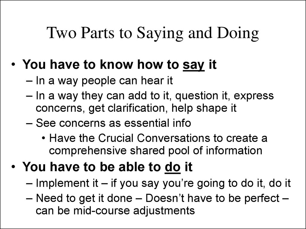 Two Parts to Saying and Doing