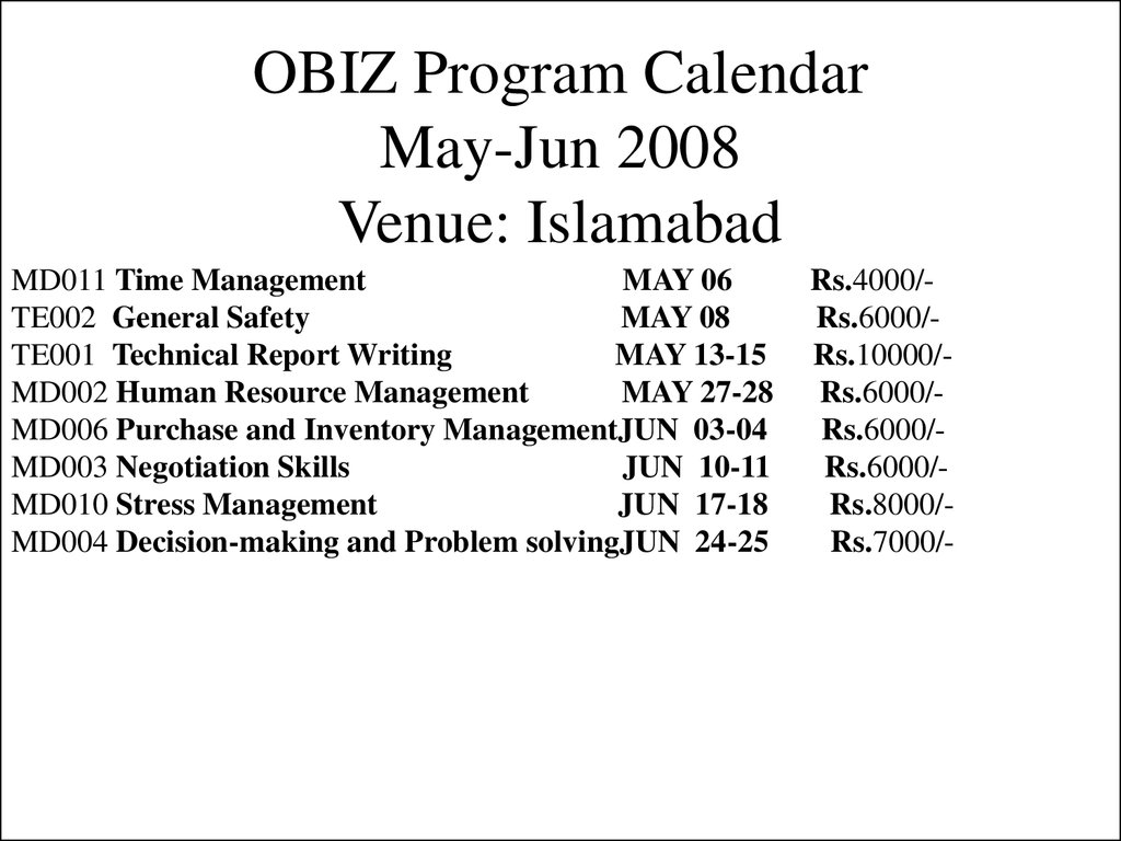 OBIZ Program Calendar May-Jun 2008 Venue: Islamabad