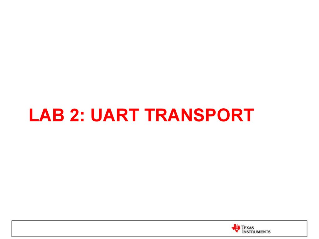 LAB 2: UART TRANSPORT