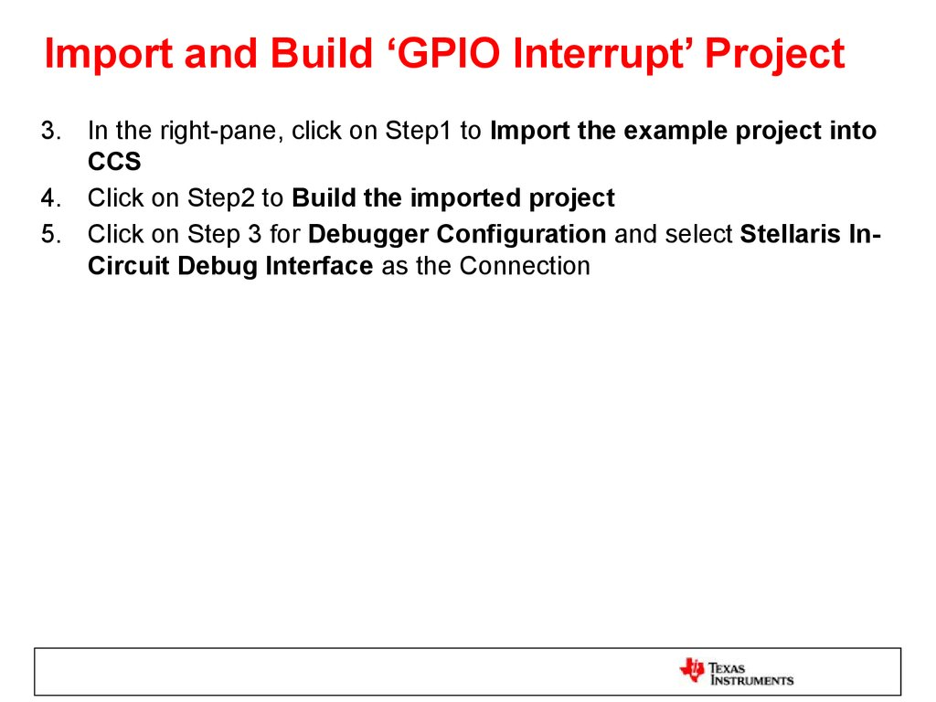 Import and Build 'GPIO Interrupt' Project