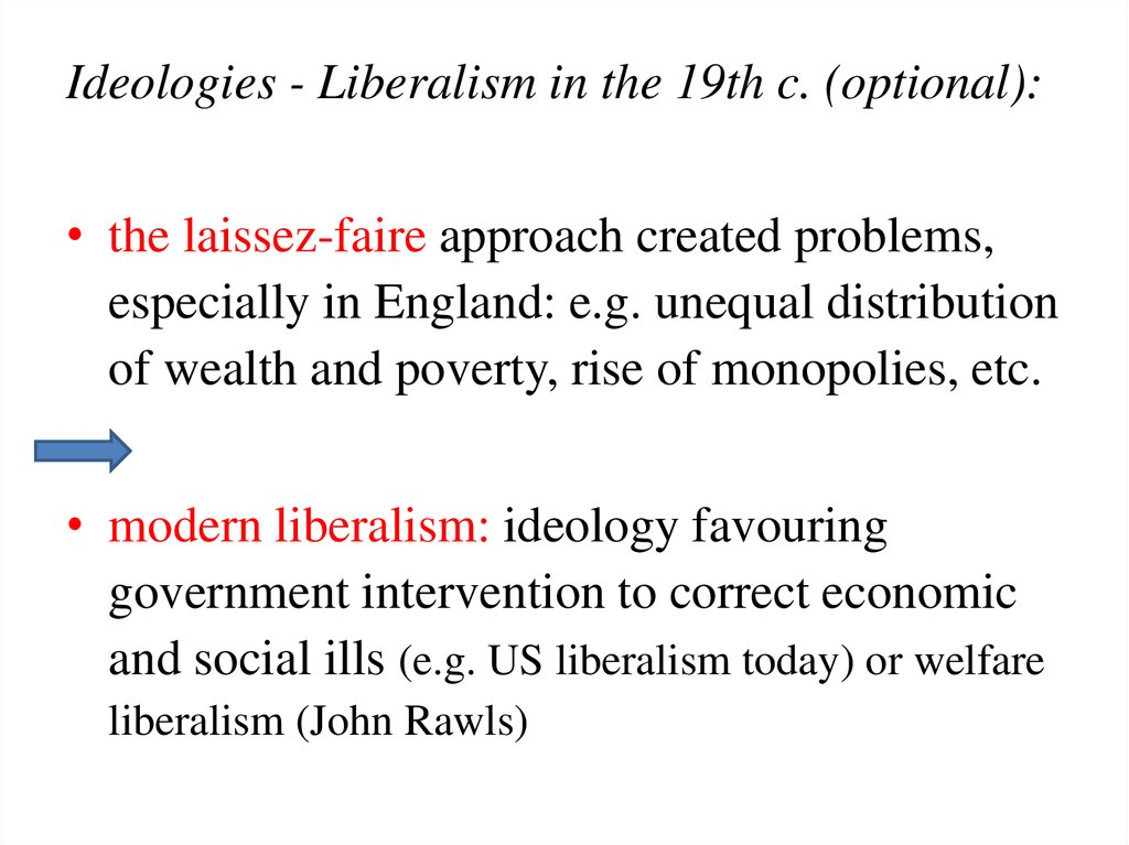 Ideologies - Liberalism in the 19th c. (optional):