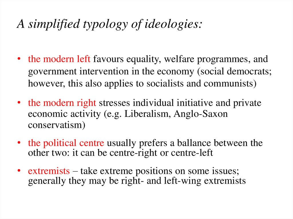 A simplified typology of ideologies: