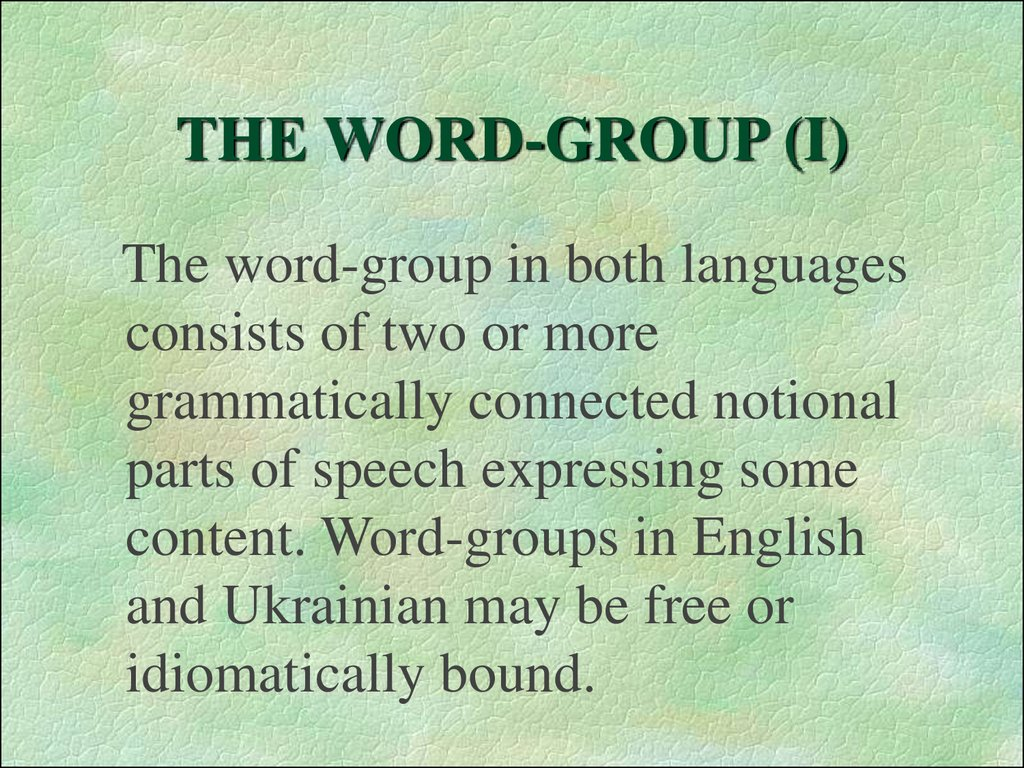 THE WORD-GROUP (I)