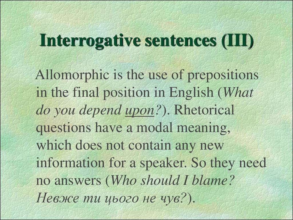Interrogative sentences (III)