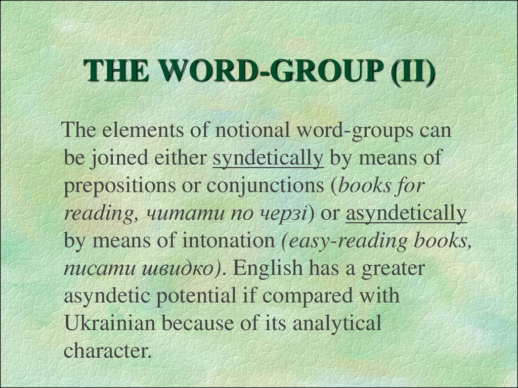 THE WORD-GROUP (II)