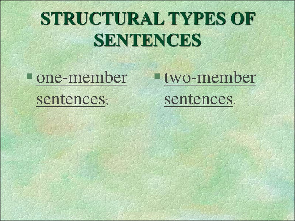 STRUCTURAL TYPES OF SENTENCES