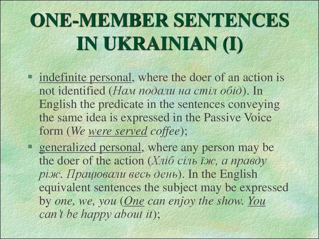 ONE-MEMBER SENTENCES IN UKRAINIAN (I)