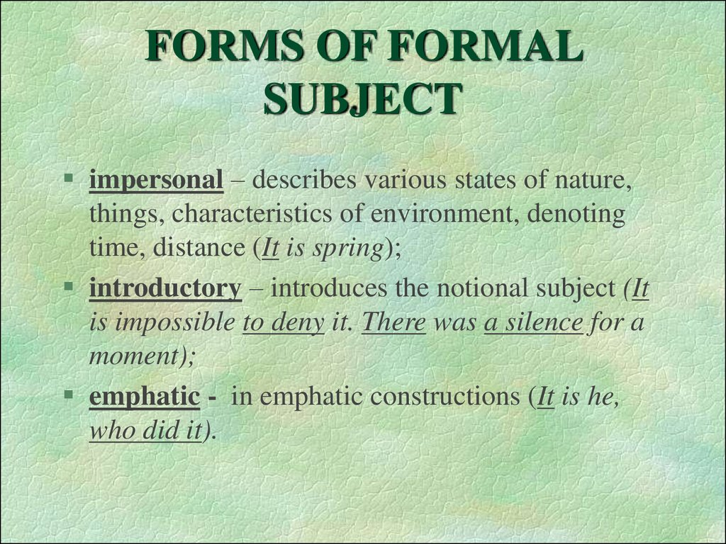 FORMS OF FORMAL SUBJECT