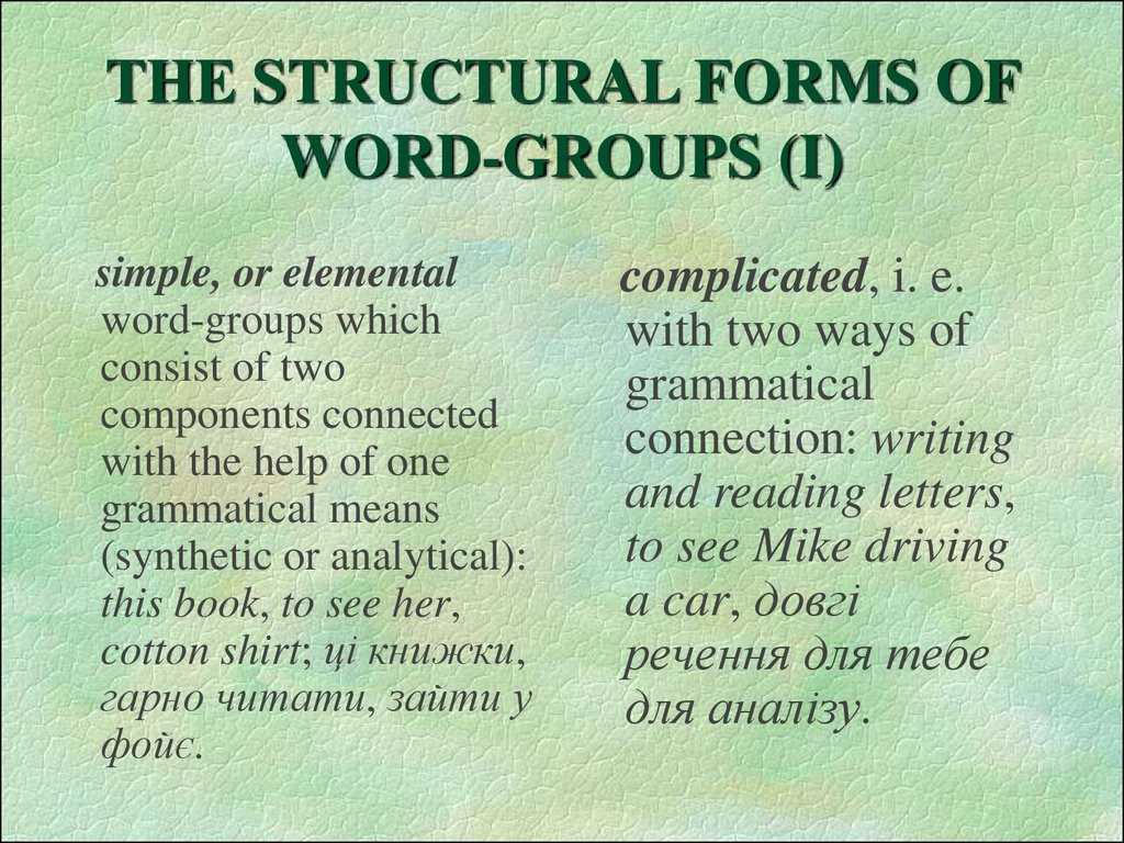 THE STRUCTURAL FORMS OF WORD-GROUPS (I)