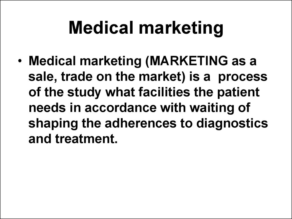 Medical marketing