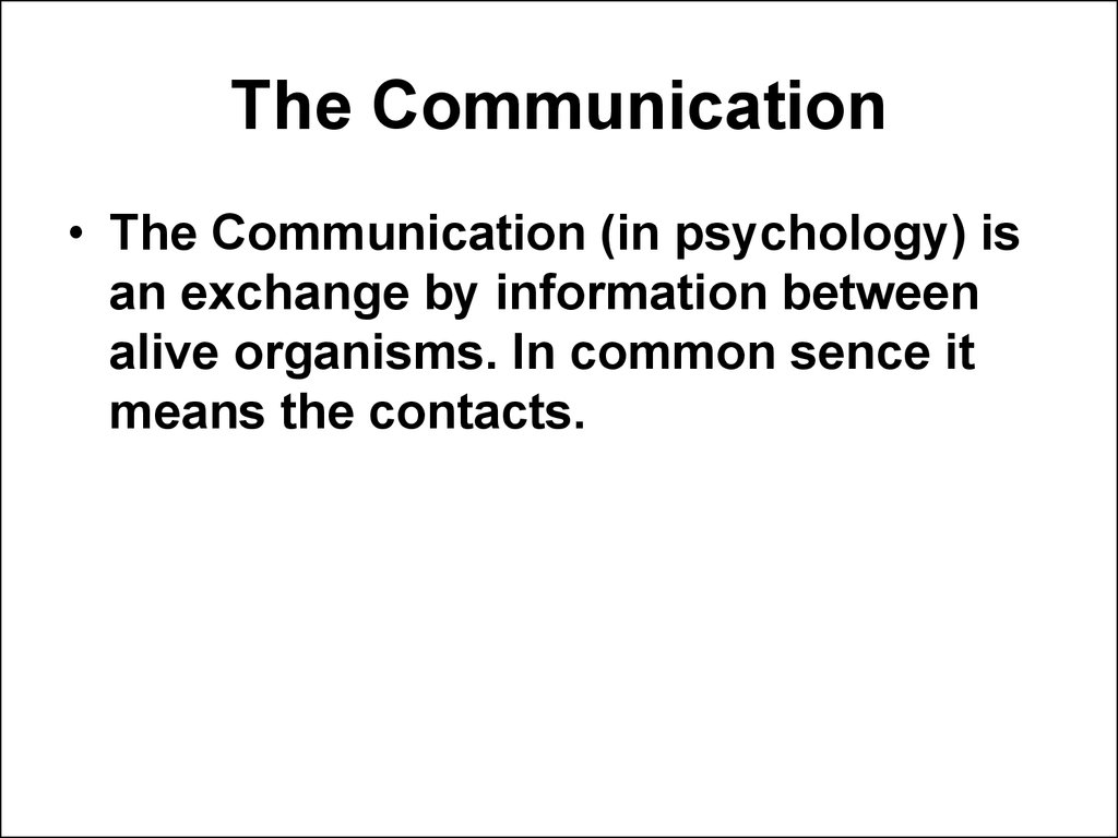 The Communication