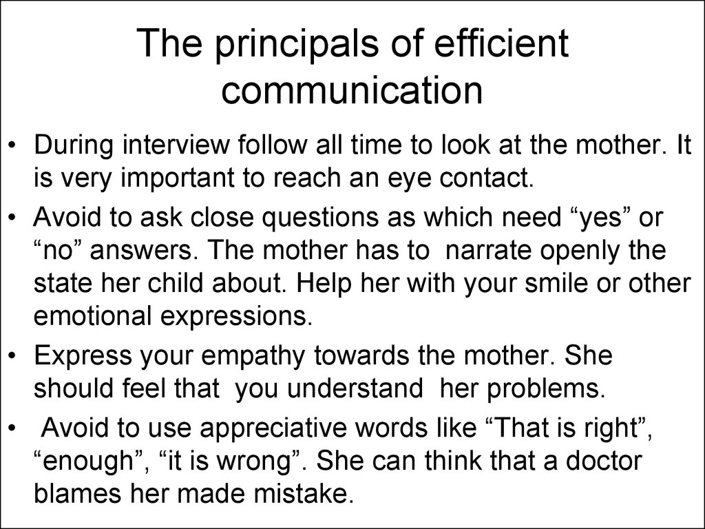 The principals of efficient communication