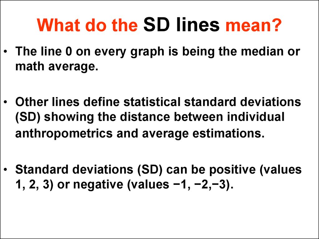 What do the SD lines mean?
