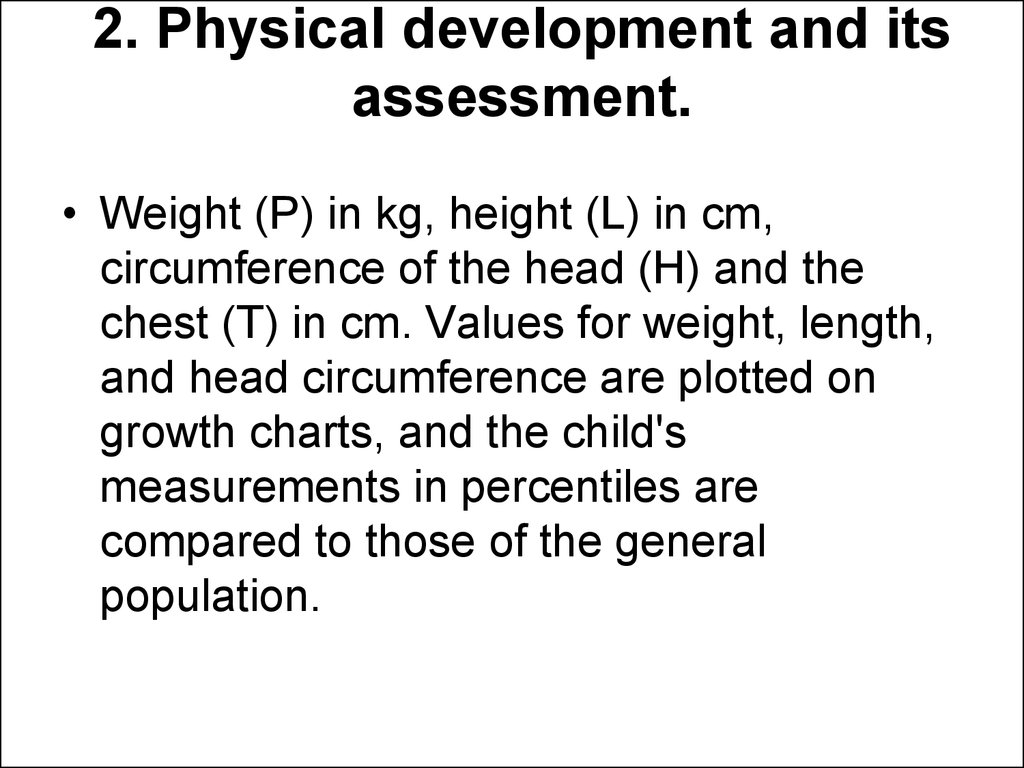 2. Physical development and its assessment.