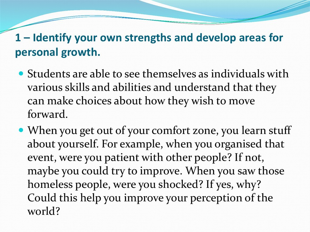 my strengths and area of development The interviewer may want you to speak about your strengths asking an interview ones for your area strengths interview questions and answers.