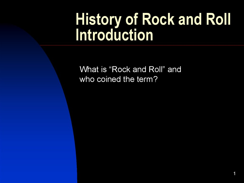 3437a0c49 History of Rock and Roll Introduction - презентация онлайн