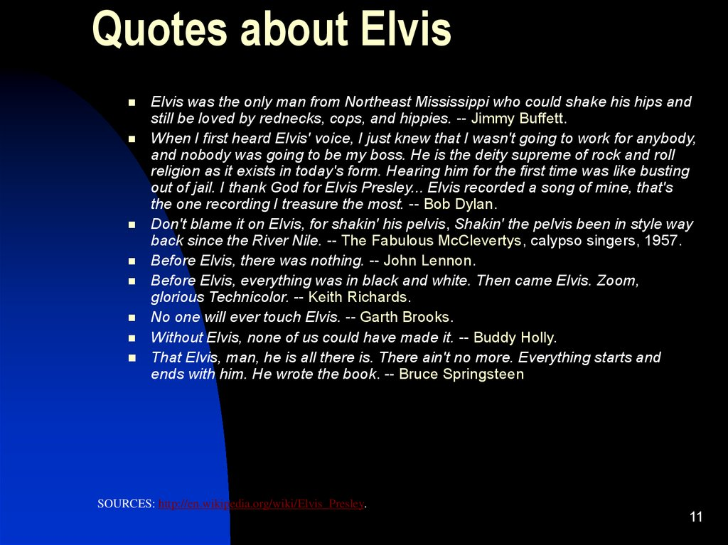 Quotes about Elvis