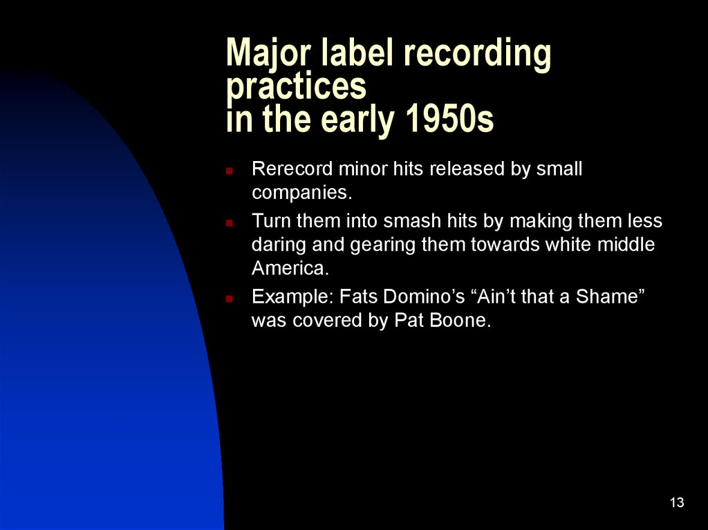 Major label recording practices in the early 1950s