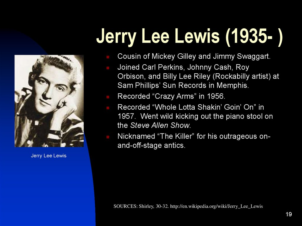 Jerry Lee Lewis (1935- )