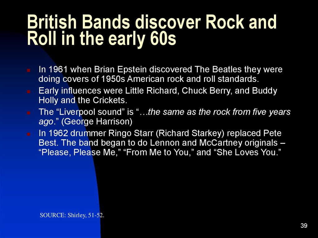 British Bands discover Rock and Roll in the early 60s