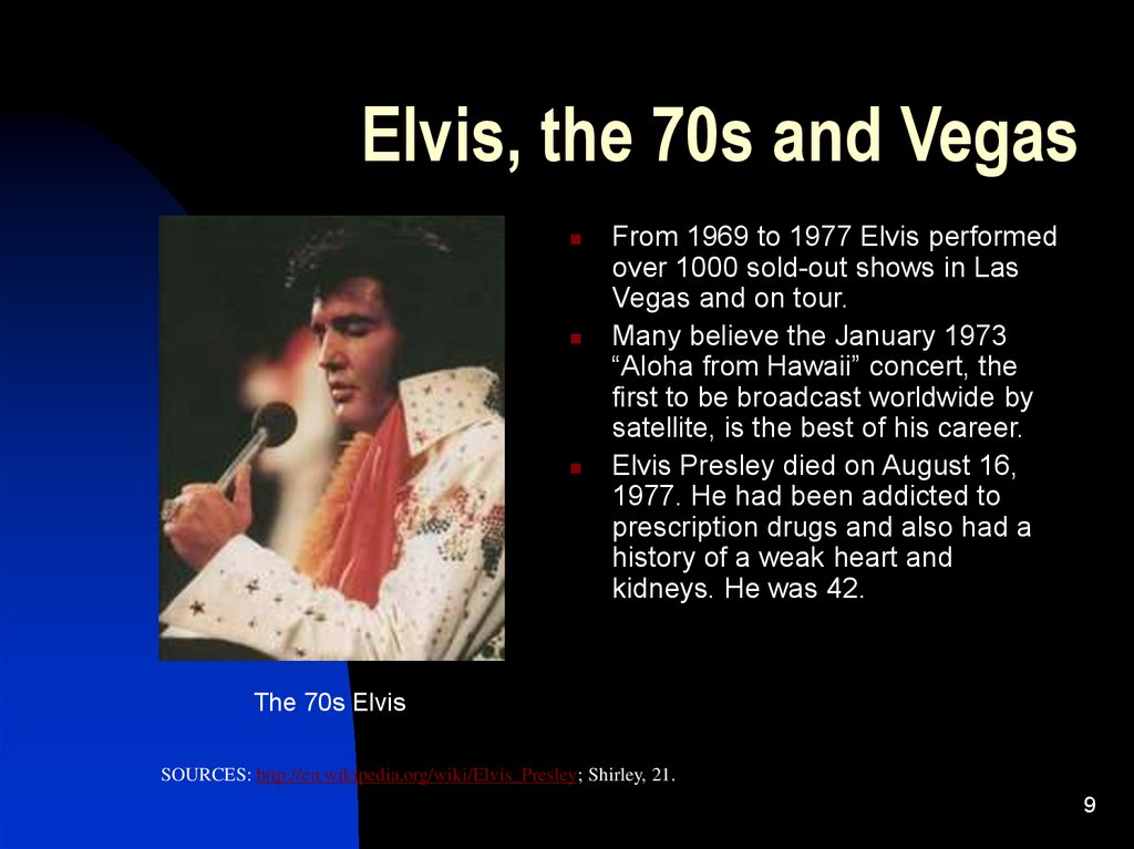 Elvis, the 70s and Vegas