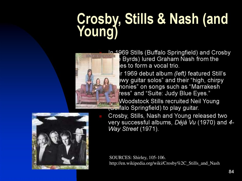 Crosby, Stills & Nash (and Young)