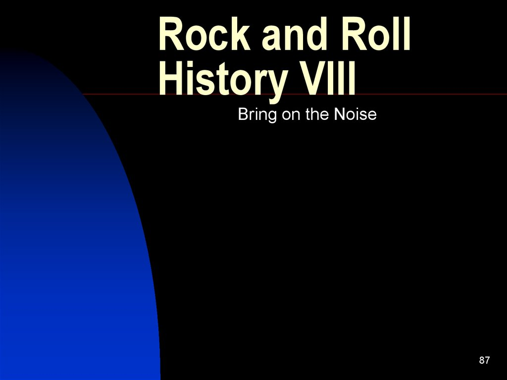 an introduction to the history and origins of rock and roll On the history of rock music follows the development of rock music from its origins up to the present time  introduction the rhythm of rock rock and roll.