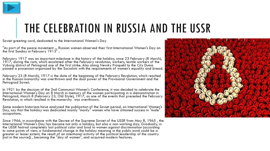 The celebration in Russia and the USSR