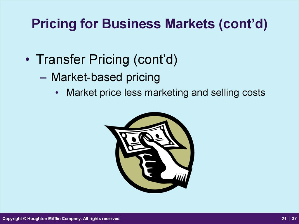 Pricing for Business Markets (cont'd)