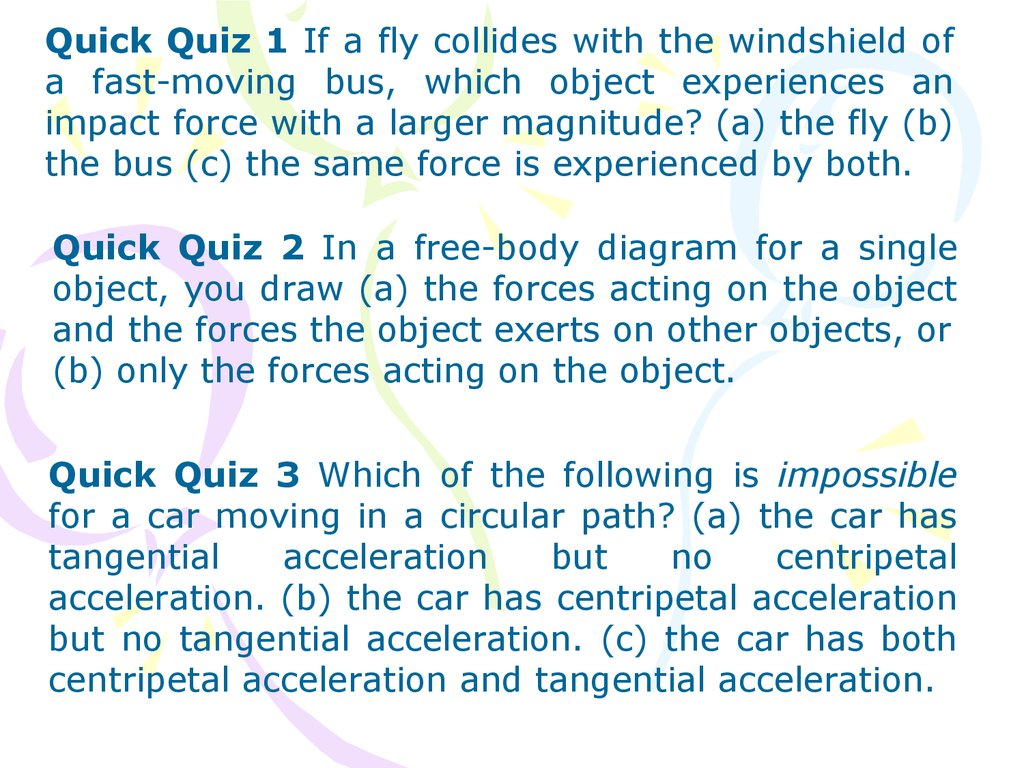 Bus Free Body Diagram Web About Wiring Of Forces Quick Quiz Online Presentation Rh En Ppt Org Inclined Plane And