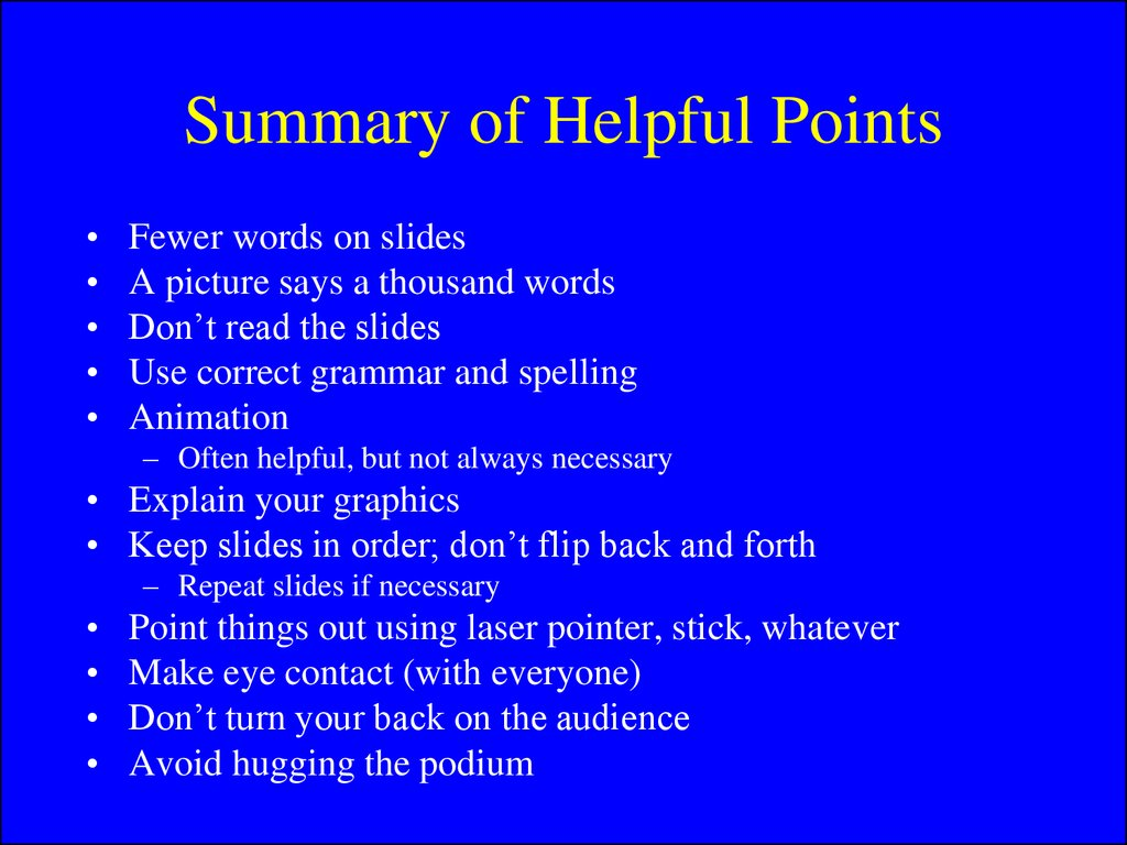 Summary of Helpful Points