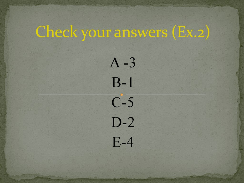 Check your answers (Ex.2)