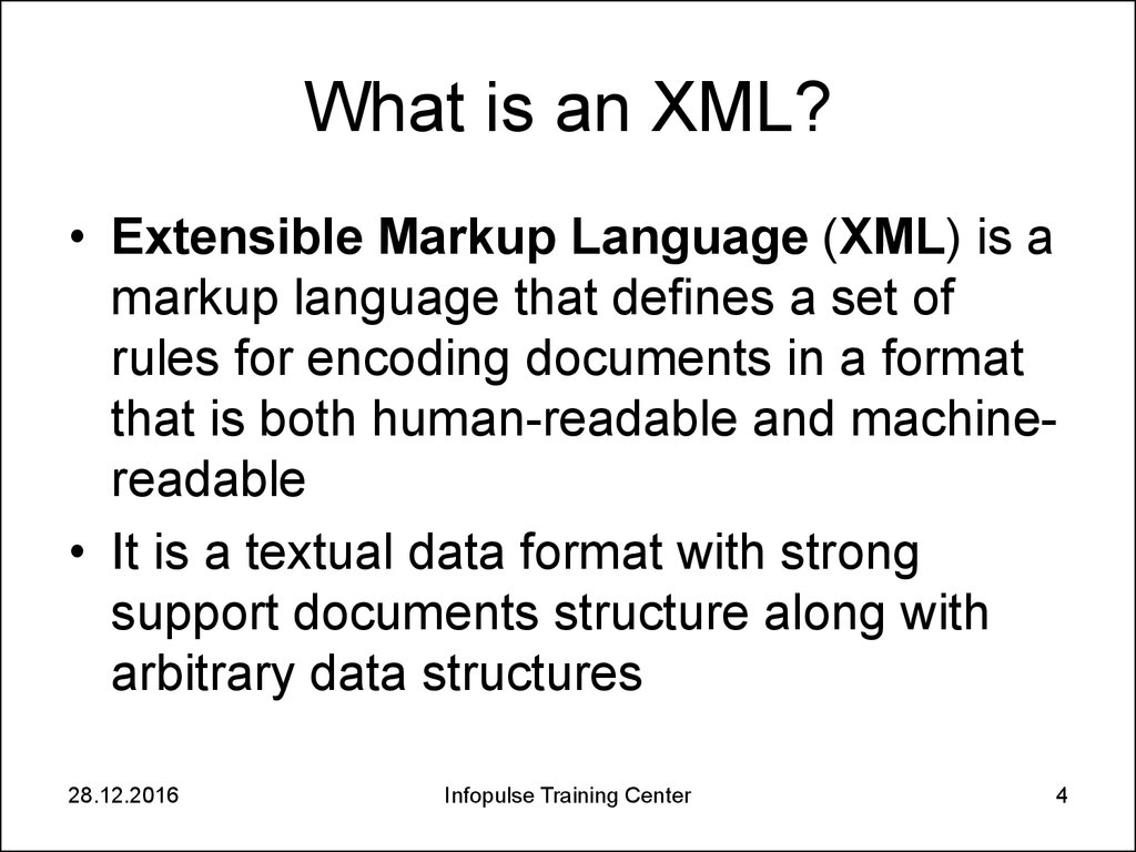 What is an XML?
