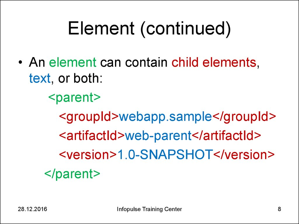 Element (continued)