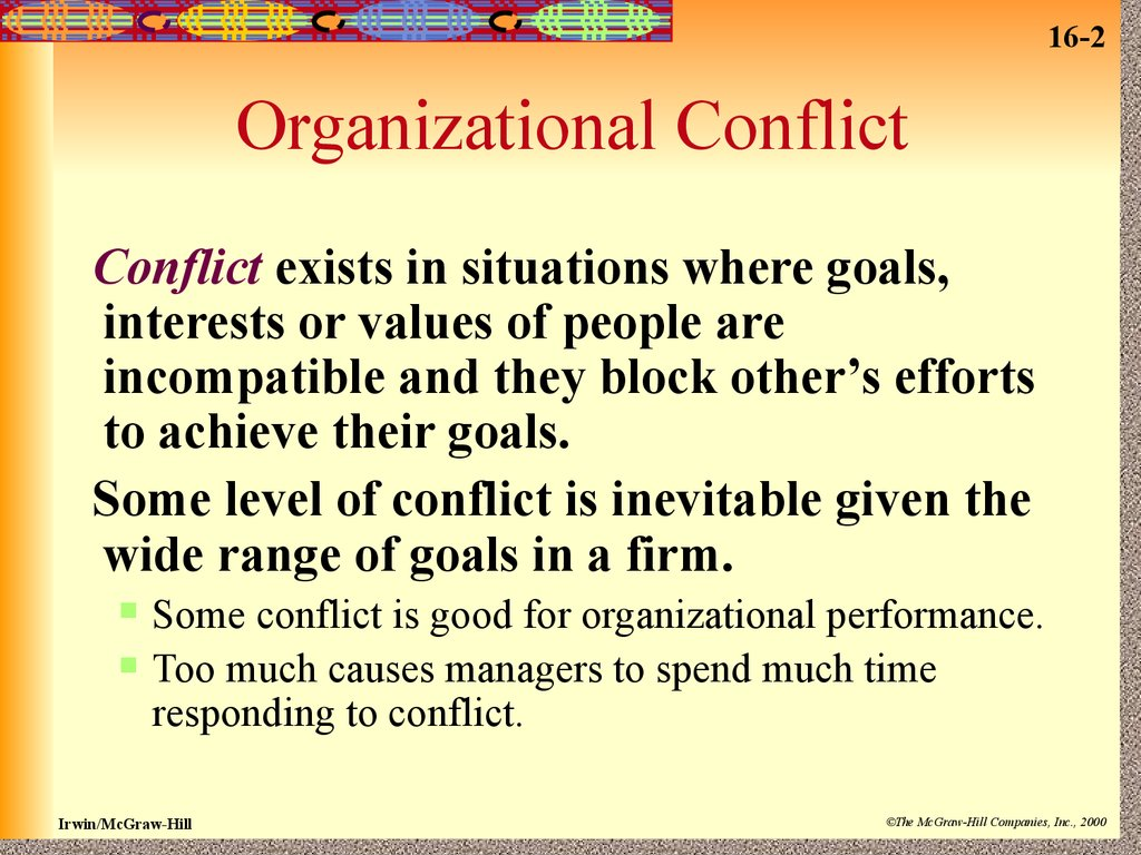 organizational behavior managing conflict within the workplace It is known that there are a great deal of different organizational behavior problems within a workplace one of the widely spread problems is the problem connected with interpersonal communication in the workplace.