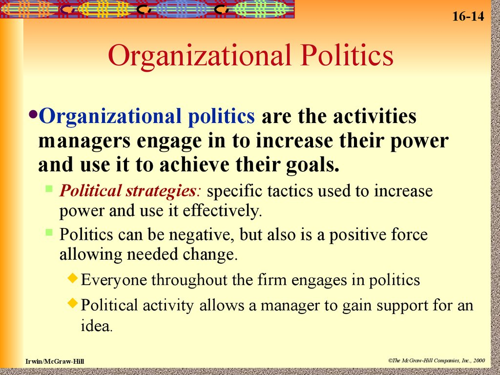 internal organizational politics The real definition of 'internal politics' politics is a good thing if that means you are being major projects require many experts within the organization.