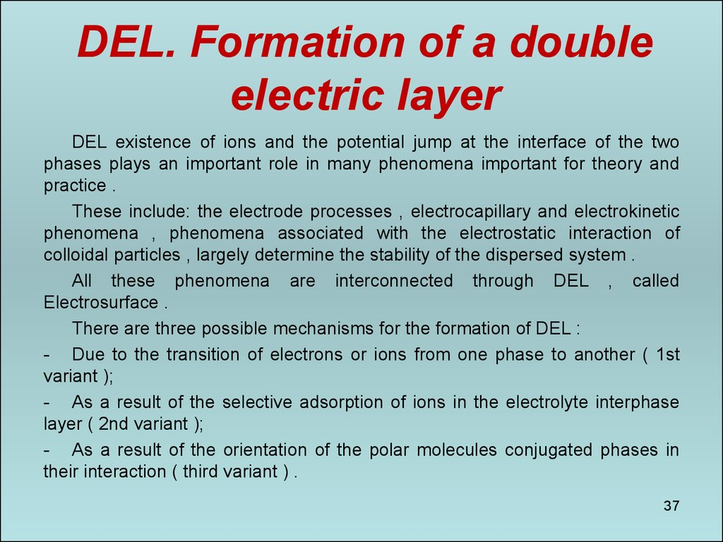 DEL. Formation of a double electric layer